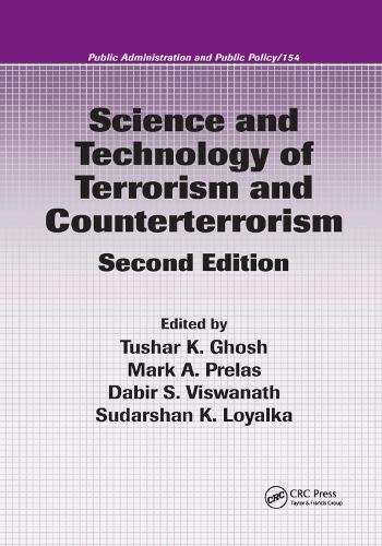Science and Technology of Terrorism and Counterterrorism - Public Administration and Public Policy 154 (Paperback)