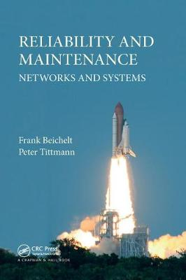 Reliability and Maintenance: Networks and Systems (Paperback)
