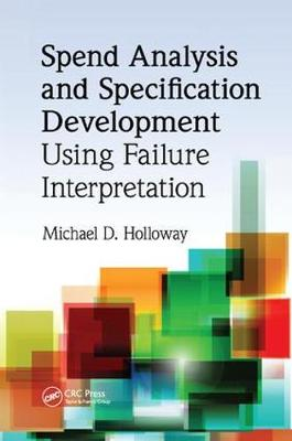 Spend Analysis and Specification Development Using Failure Interpretation (Paperback)