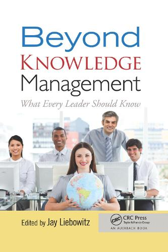 Beyond Knowledge Management: What Every Leader Should Know (Paperback)