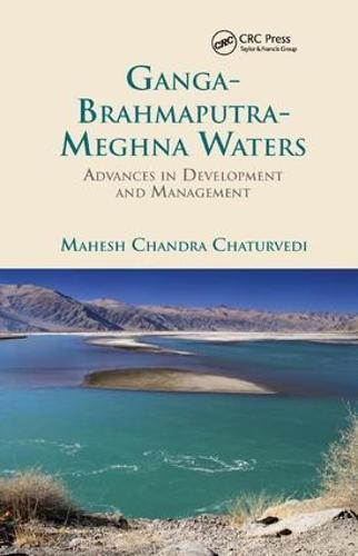 Ganga-Brahmaputra-Meghna Waters: Advances in Development and Management (Paperback)