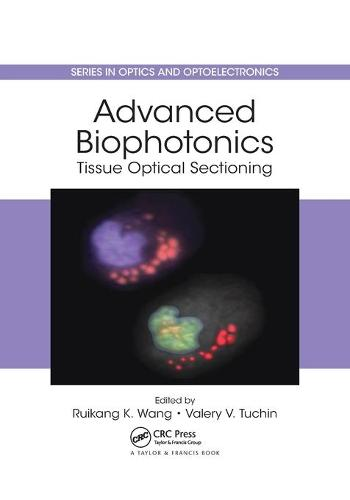 Advanced Biophotonics: Tissue Optical Sectioning - Series in Optics and Optoelectronics (Paperback)