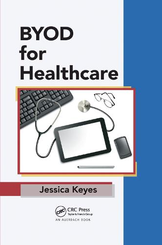 BYOD for Healthcare (Paperback)
