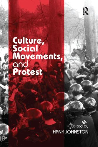 Culture, Social Movements, and Protest (Paperback)