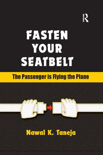 Fasten Your Seatbelt: The Passenger is Flying the Plane (Paperback)