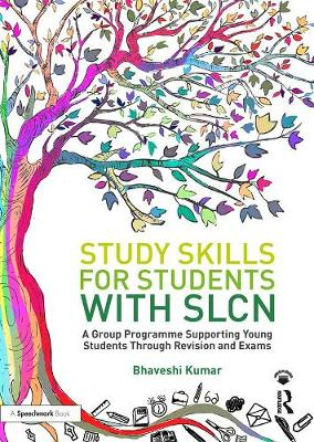 Study Skills for Students with SLCN: A Group Programme Supporting Young Students Through Revision and Exams (Paperback)