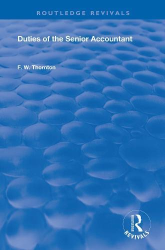 Duties of the Senior Accountant - Routledge Revivals (Hardback)