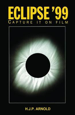 Eclipse '99: Capture it on Film (Hardback)