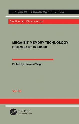 Mega-Bit Memory Technology - From Mega-Bit to Giga-Bit: From Mega-Bit to Giga-Bit (Hardback)