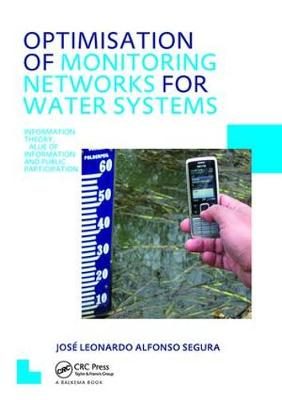 Optimisation of Monitoring Networks for Water Systems: UNESCO-IHE PhD Thesis (Hardback)