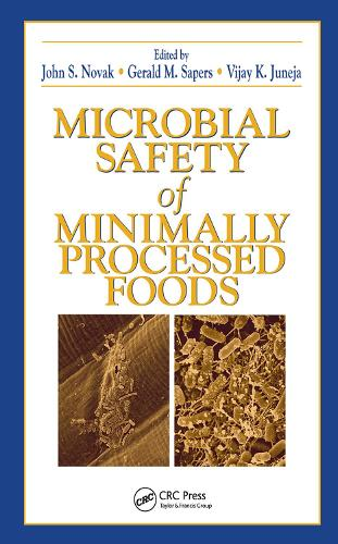 Microbial Safety of Minimally Processed Foods (Hardback)