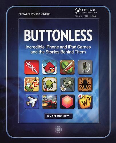 Buttonless: Incredible iPhone and iPad Games and the Stories Behind Them (Hardback)