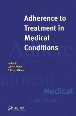 Adherance to Treatment in Medical Conditions (Hardback)