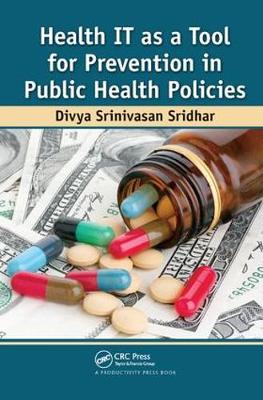 Health IT as a Tool for Prevention in Public Health Policies (Hardback)