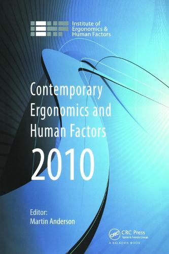 Contemporary Ergonomics and Human Factors 2010: Proceedings of the International Conference on Contemporary Ergonomics and Human Factors 2010,Keele, UK (Hardback)