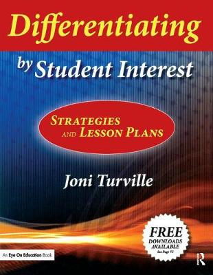 Differentiating by Student Interest: Practical Lessons and Strategies (Hardback)
