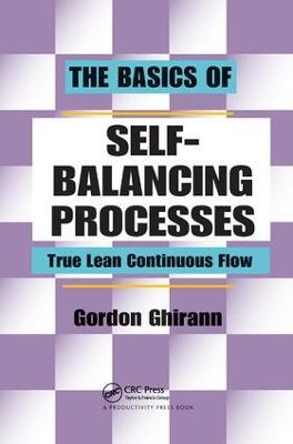 The Basics of Self-Balancing Processes: True Lean Continuous Flow (Hardback)