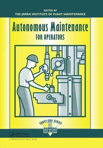 Autonomous Maintenance for Operators (Hardback)