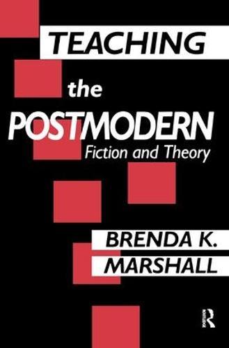 Teaching the Postmodern (Hardback)