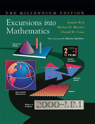 Excursions into Mathematics: The Millennium Edition (Hardback)