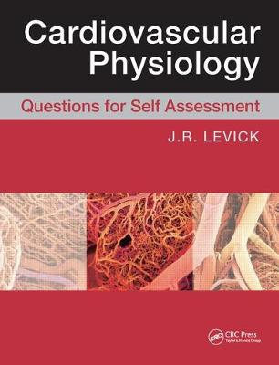 Cardiovascular Physiology: Questions for Self Assessment (Hardback)