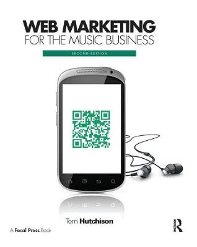 Web Marketing for the Music Business (Hardback)