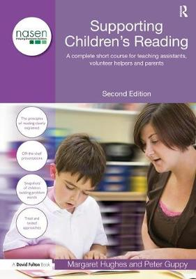 Supporting Children's Reading: A Complete Short Course for Teaching Assistants, Volunteer Helpers and Parents (Hardback)