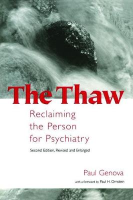 The Thaw: Reclaiming the Person for Psychiatry (Hardback)