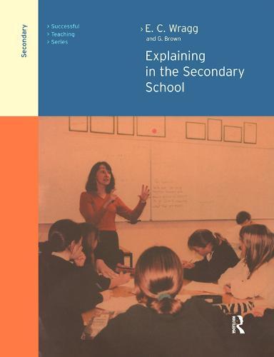 Explaining in the Secondary School (Hardback)