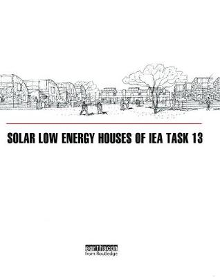 Solar Low Energy Houses of IEA Task 13 (Hardback)