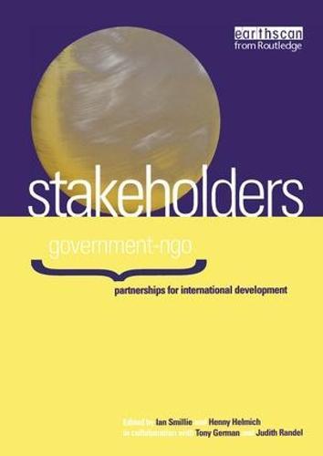 Stakeholders: Government-NGO Partnerships for International Development (Hardback)