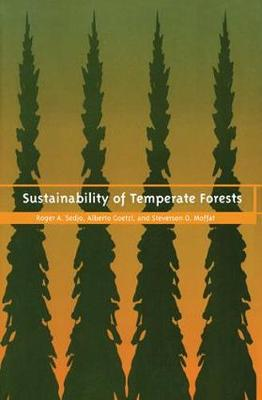 Sustainability of Temperate Forests (Hardback)