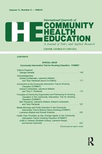Community Intervention Trial for Smoking Cessation: Commit (Hardback)