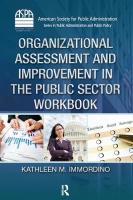 Organizational Assessment and Improvement in the Public Sector Workbook (Hardback)