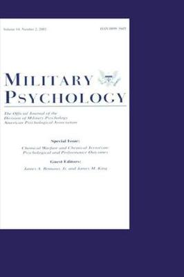 Chemical Warfare and Chemical Terrorism: Psychological and Performance Outcomes:a Special Issue of military Psychology (Hardback)