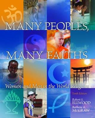 Many Peoples, Many Faiths: Women and Men in the World Religions (Hardback)
