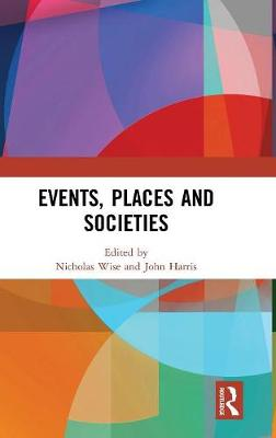 Events, Places and Societies (Hardback)