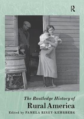 The Routledge History of Rural America - Routledge Histories (Paperback)