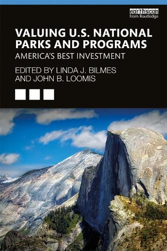 Valuing U.S. National Parks and Programs: America's Best Investment (Paperback)