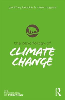 The Psychology of Climate Change - The Psychology of Everything (Paperback)
