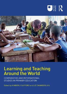 Learning and Teaching Around the World: Comparative and International Studies in Primary Education (Paperback)