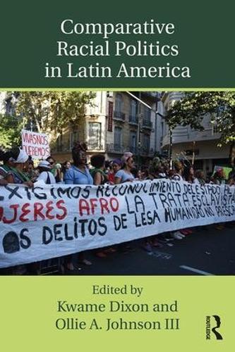 Comparative Racial Politics in Latin America (Paperback)