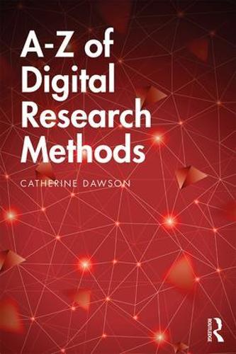 A-Z of Digital Research Methods (Paperback)