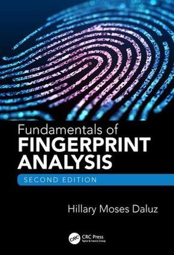 Fundamentals of Fingerprint Analysis, Second Edition (Hardback)