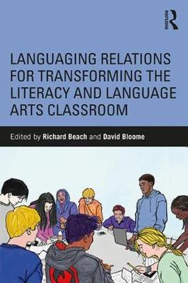 Languaging Relations for Transforming the Literacy and Language Arts Classroom (Paperback)