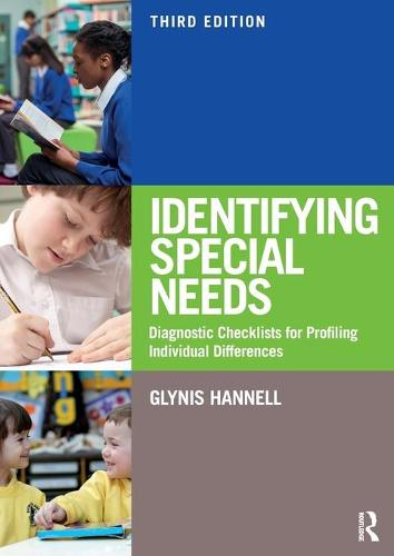 Identifying Special Needs: Diagnostic Checklists for Profiling Individual Differences (Paperback)
