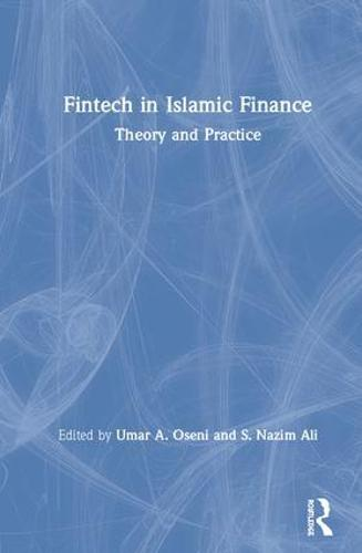 Fintech in Islamic Finance (Hardback)