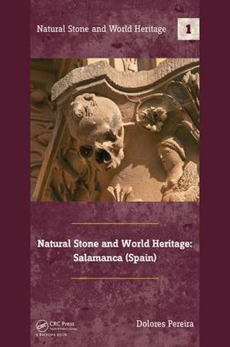 Natural Stone and World Heritage: Salamanca (Spain) (Hardback)