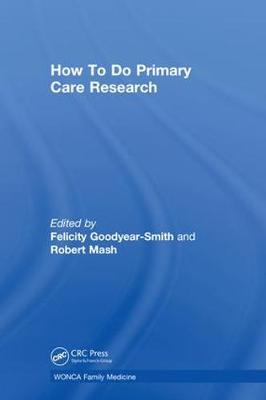 How To Do Primary Care Research - WONCA Family Medicine (Hardback)
