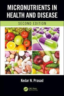 Micronutrients in Health and Disease, Second Edition (Hardback)